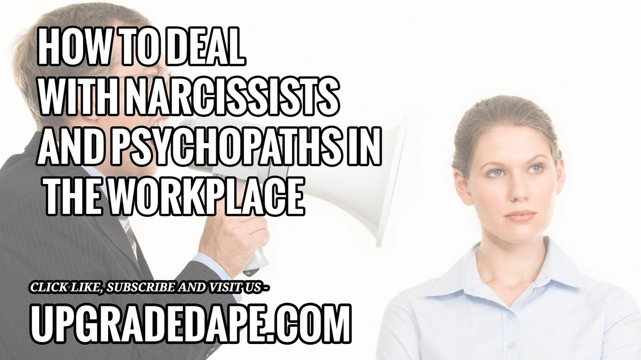 Dealing With Narcissists In The Workplace