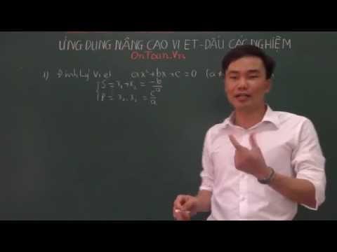 Ứng dụng Vi-et nâng cao, dấu các nghiệm của phương trình bậc haihttp://mclass.vn/thaydoquangkhuong]