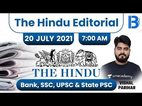 7:00 AM - The Hindu Editorial Analysis by Vishal Parihar   The Hindu Analysis   20 July 2021