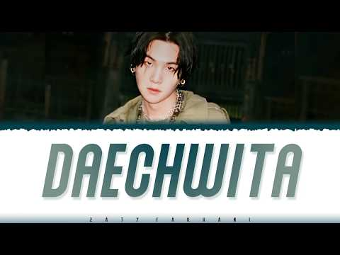 AGUST D - 'DAECHWITA?' Lyrics [Color Coded_Han_Rom_Eng]