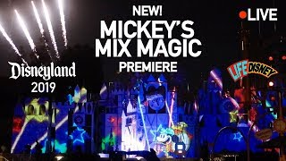 """FIRST LOOK! All New """"Mickey's Mix Magic"""" Show at Disneyland, front row-LIVE! #GetYourEarsOn"""