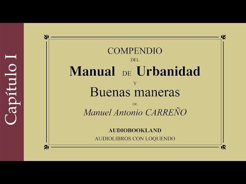Manual de urbanidad y buenas maneras - Manuel A. Carreño - Deberes morales del hombre - Cap. 1