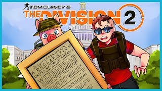 WE STOLE THE DECLARATION OF INDEPENDENCE... (The Division 2 Funny Moments)