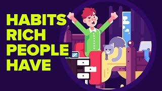 Habits Rich People Have