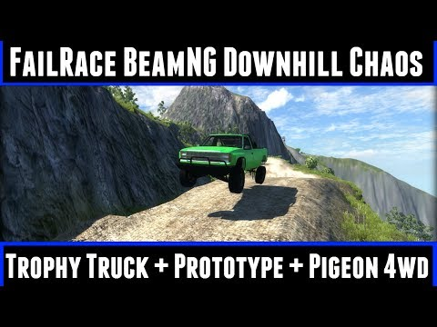 FailRace BeamNG Downhill Chaos Ep12 Trophy Truck + Prototype + 4wd Pigeon