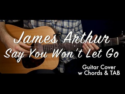 James Arthur Say You Won\'t Let Go cover/guitar (lesson/tutorial) w ...