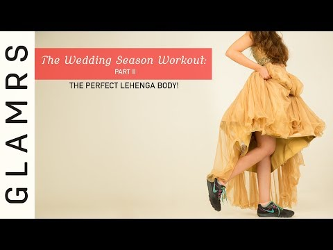 The Wedding Season Workout - Part 2 | Butt & Leg Toning Exercises | No Gym Workout