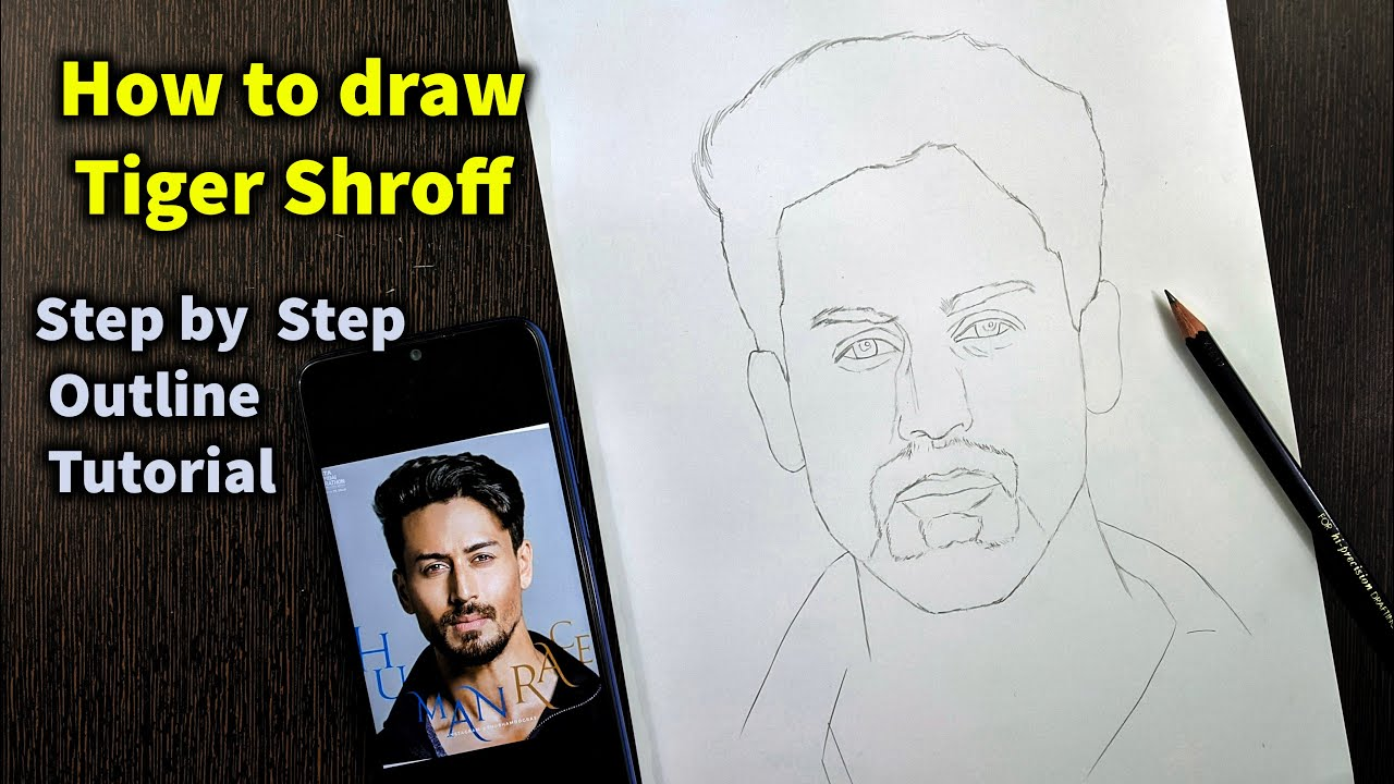 How To Draw Tiger Shroff Step By Step Full Sketch Outline Tutorial For Beginners Youtube
