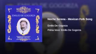 Noche Serena - Mexican Folk Song