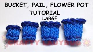 Rainbow Loom Large Bucket-pail-flower Pot Advanced Tutorial By Crafty Ladybug. Wonder Loom, Diy Loom