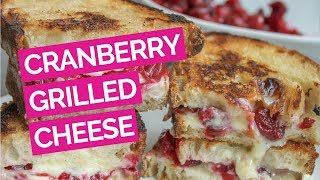 Roasted Cranberry & Brie Grilled Cheese Sandwich Recipe