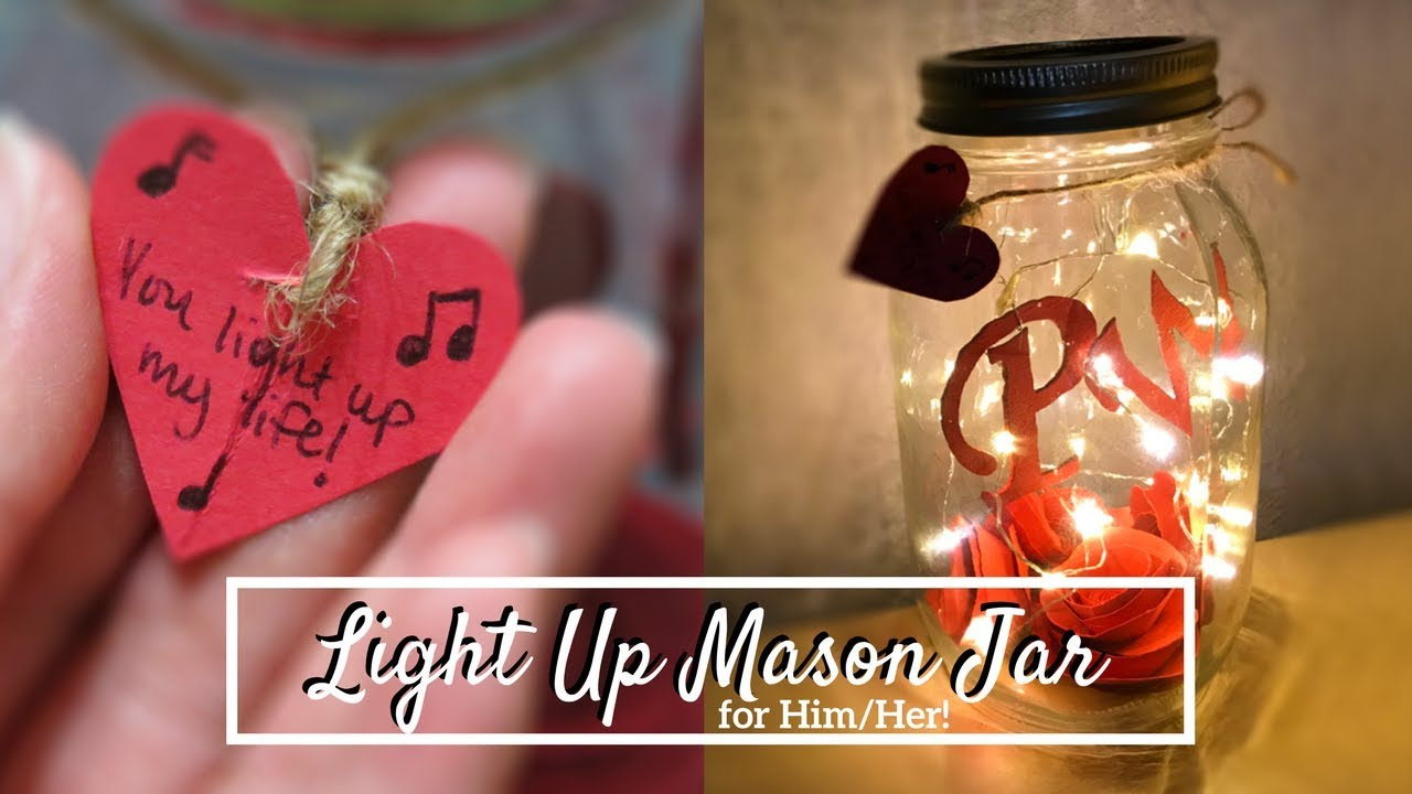 Diy Light Up Mason Jar For Him Her Youtube