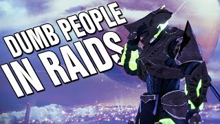 DESTINY: Those Really Bad Players in Raids