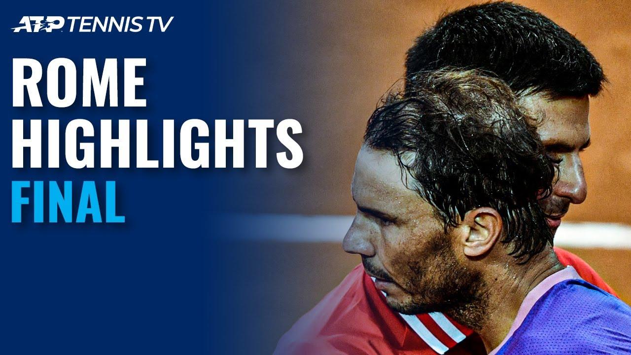 Novak Djokovic vs Rafael Nadal | Rome 2021 Final Highlights