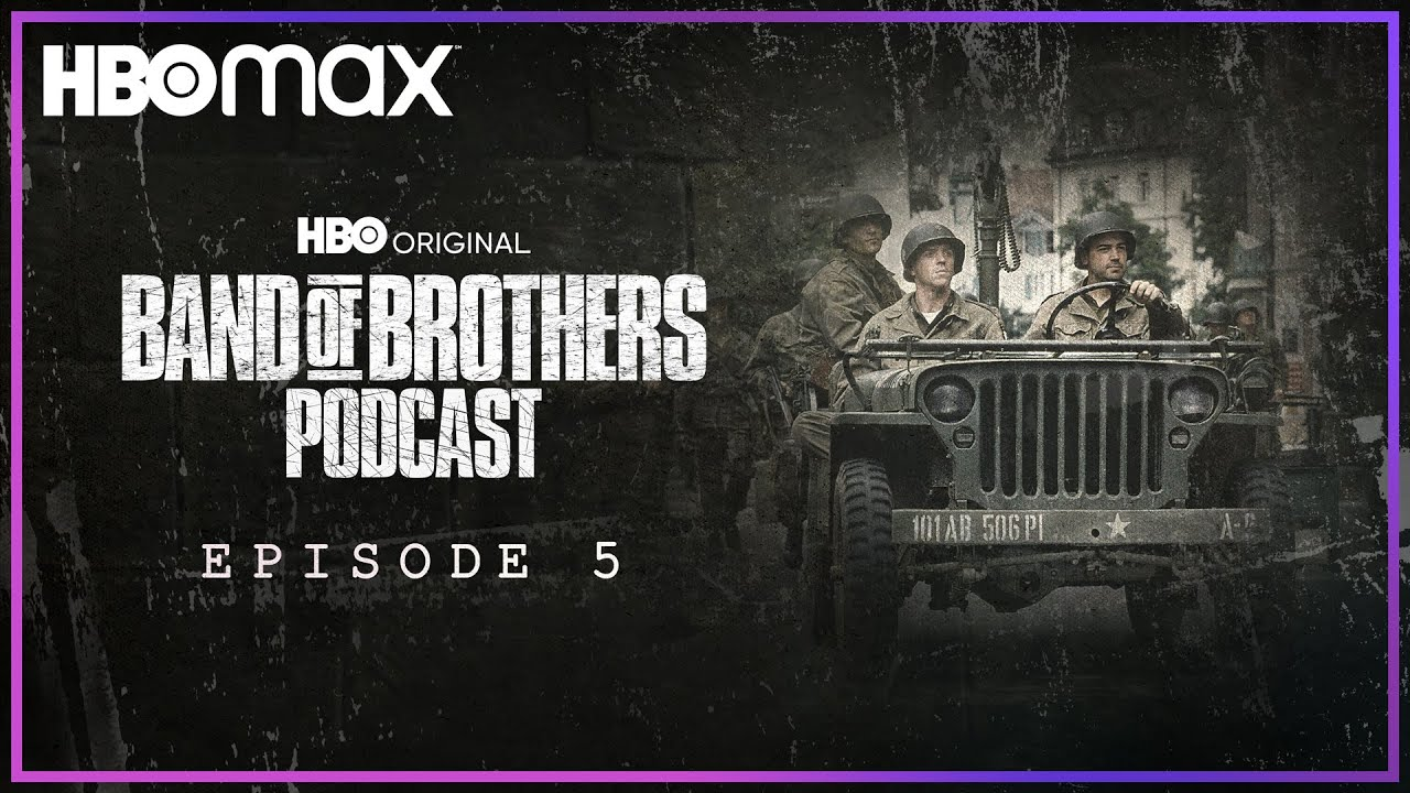 Download Band of Brothers Podcast   Episode 5 with Erik Jendresen   HBO Max