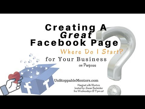 Creating A Great Facebook Page | Hangout with Mentors