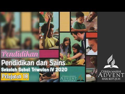 Sekolah Sabat Triwulan 4 2020 Pelajaran 10 Pendidikan Dan Sains (ASI)