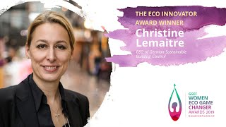 Christine Lemaitre, CEO of German Sustainable Building Council -2019 GGEF Eco Innovator Award Winner