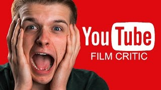 How To Become A YouTube Film Critic
