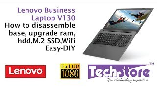 Lenovo V130 Business Laptop : how to disassemble & upgrade memory m.2 ssd hdd easy