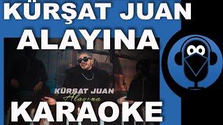 Kürşat Juan - Alayına / KARAOKE / Sözleri / Lyrics / Beat / Fon Müziği ( COVER ) TikTok Resimi