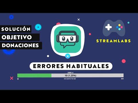 SOLUCIÓN Barra Objetivo Donaciones De Streamlabs No Te Funciona