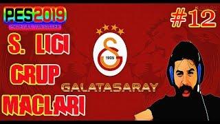 Pes 2019 Analig Galatasaray Kariyeri #12 | Gruplardan Çıkıyoruz.