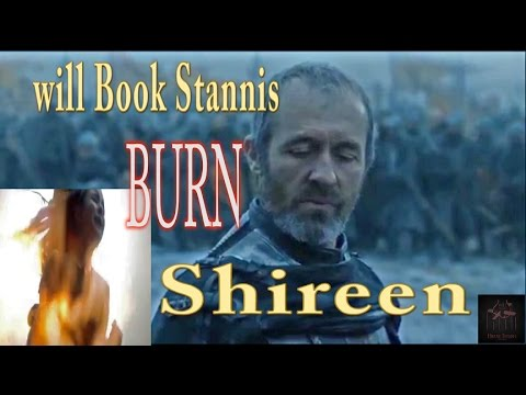 will Book Stannis BURN Shireen-game of Thrones/ASOIAF ...