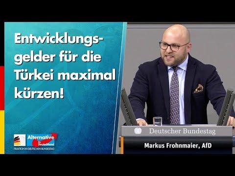 Entwicklungsgelder für die Türkei maximal kürzen! - Markus Frohnmaier - AfD-Fraktion im Bundestag