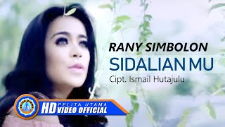 Rany Simbolon - Sidalian Mu ( Official Music Video )