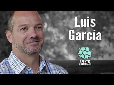 Luis García Entrevista Completa - Apuntes de Rabona