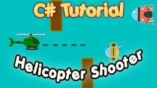 C# Tutorial – Create a helicopter flying and shooting game in visual studio