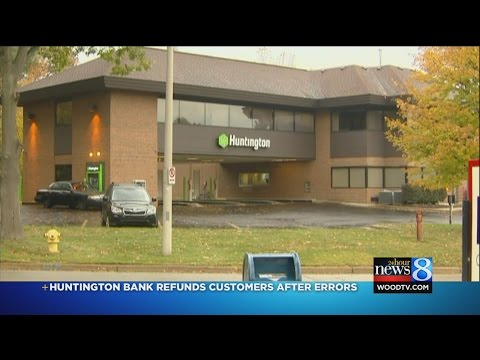 Huntington Bank: All Faulty Charges Corrected