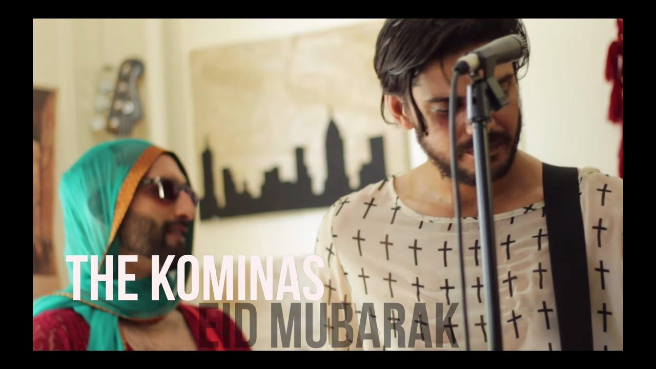 """The Kominas - """"Eid Mubarak""""   SUNDAYS/cool"""