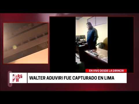Cuarto Poder: Walter Aduviri fue capturado en Lima