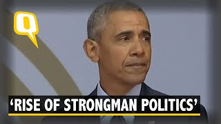 Obama Minces No Words, Warns of 'Rise of Strongman Politics'