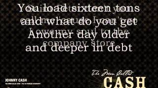 Johnny Cash - Sixteen tons with lyrics