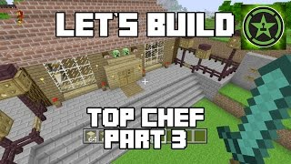 Let's Build in Minecraft - Top Chef Part 3