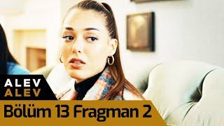 Alev Alev 13. Bölüm 2. Fragman