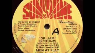 Men At Play -  Dr  Jam In The Slam 1983