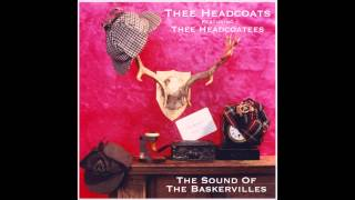Thee Headcoats - The Sound of the Baskervilles [FULL ALBUM]