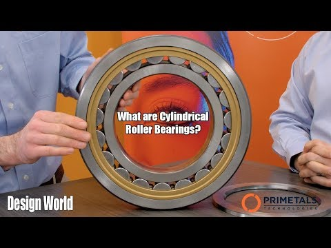 What Are Cylindrical Roller Bearings?