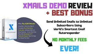 xMails Demo | No Monthly Fees With Xmails Autoresponder