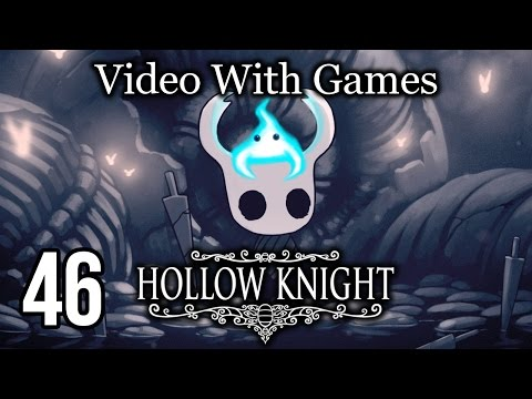 Hollow Knight - Episode 46 [The White Palace] - Video with Games!