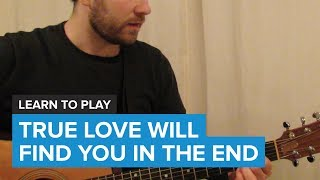 "How to play ""True Love Will Find You In The End"" by Daniel Johnston (Guitar Chords & Lesson)"
