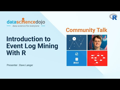 Introduction to Event Log Mining with R - David Langer