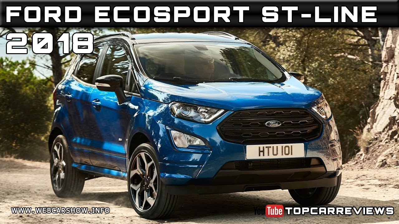 2018 Ford Ecosport St Line Review Rendered Price Specs Release Date