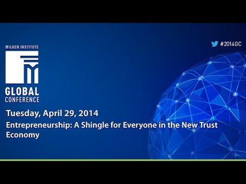 Entrepreneurship: A Shingle for Everyone in the New Trust Economy