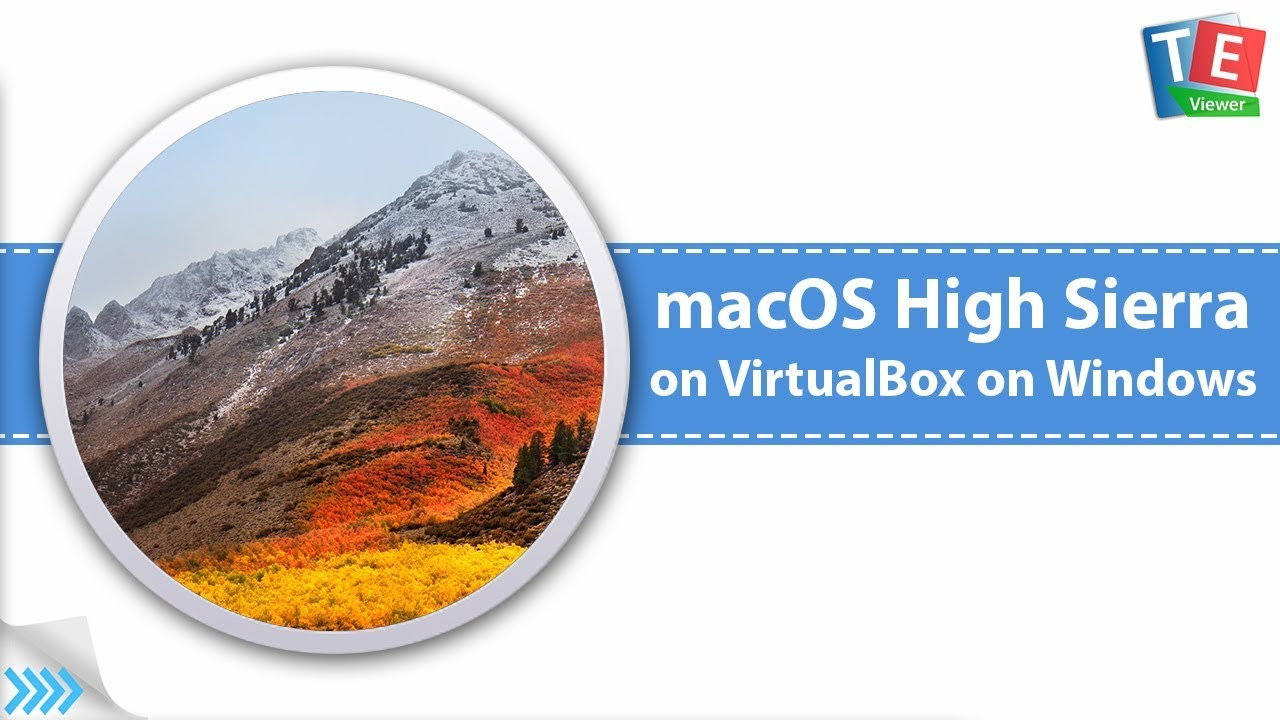 Install macOS 10 13 High Sierra on VirtualBox on Windows PC (Download Link)