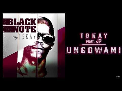 TBKAY ft. JP - Ungowami